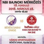 NB1 Bajnoki Mérkőzés – EUbility Group Békéscsabai ENKSE – Hufbau-Akker Kecskeméti NKSE